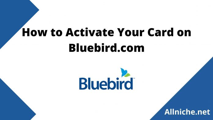 How to Activate Your Card on Bluebird.com